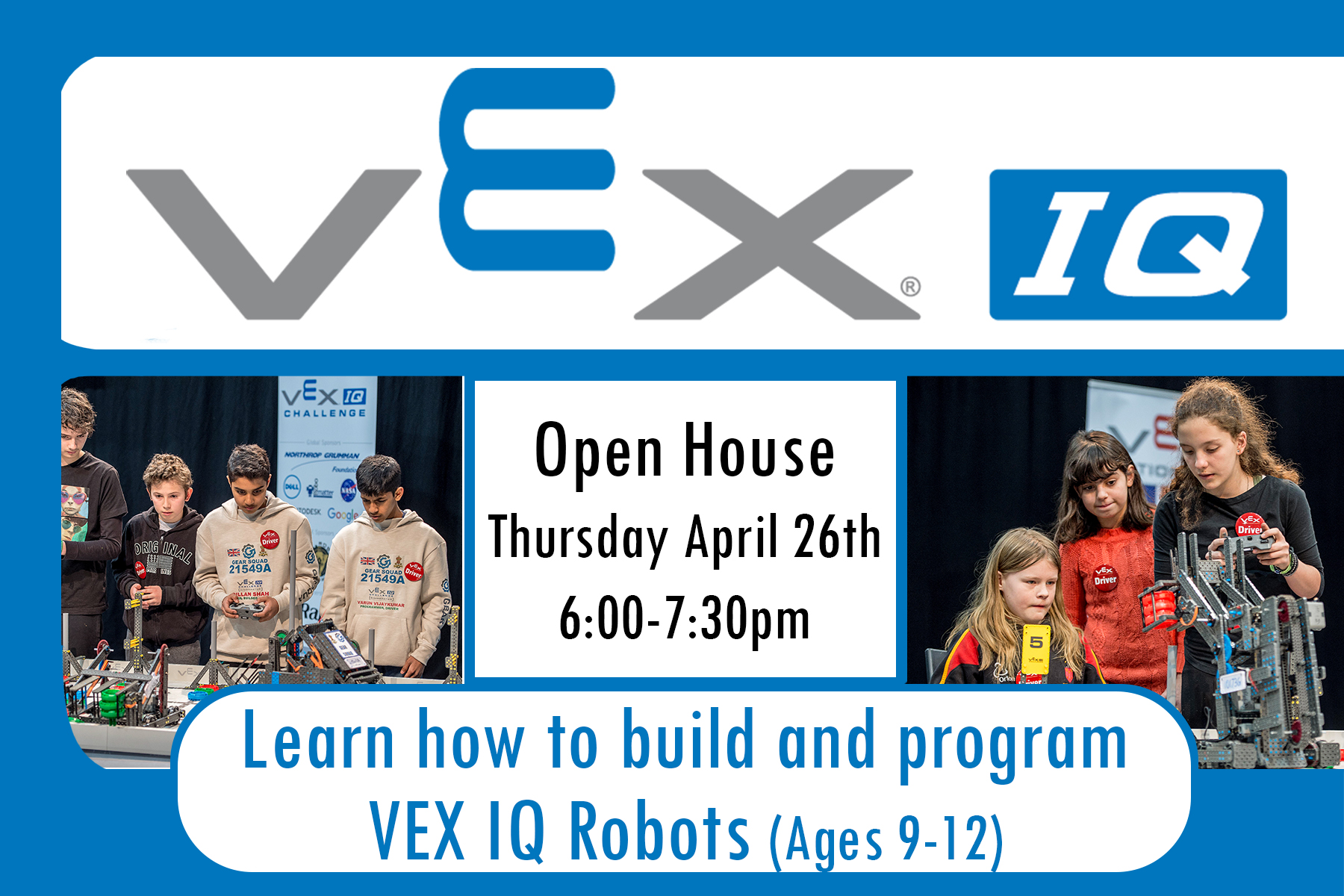 VEX Open House