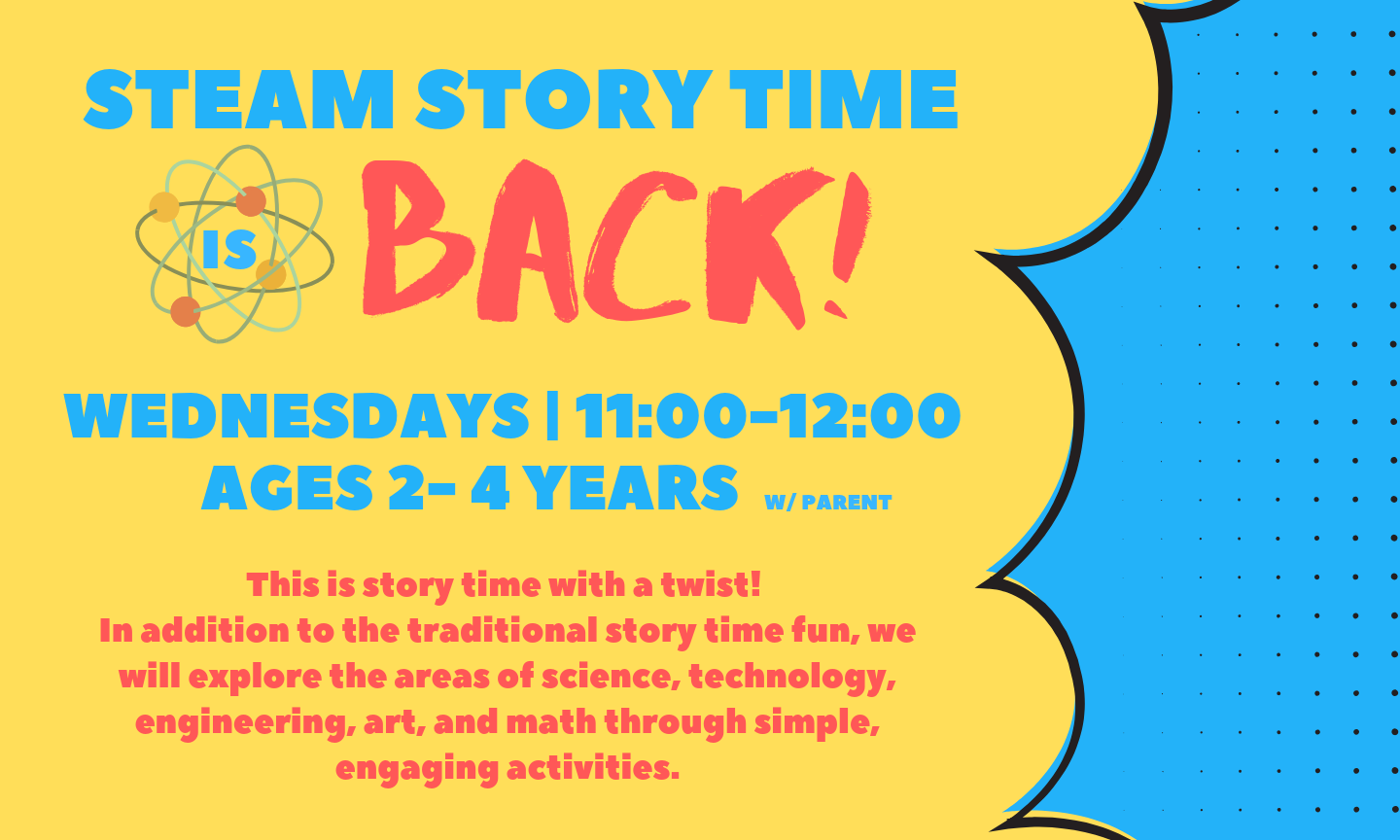 STEAM story time is back on wednesdays