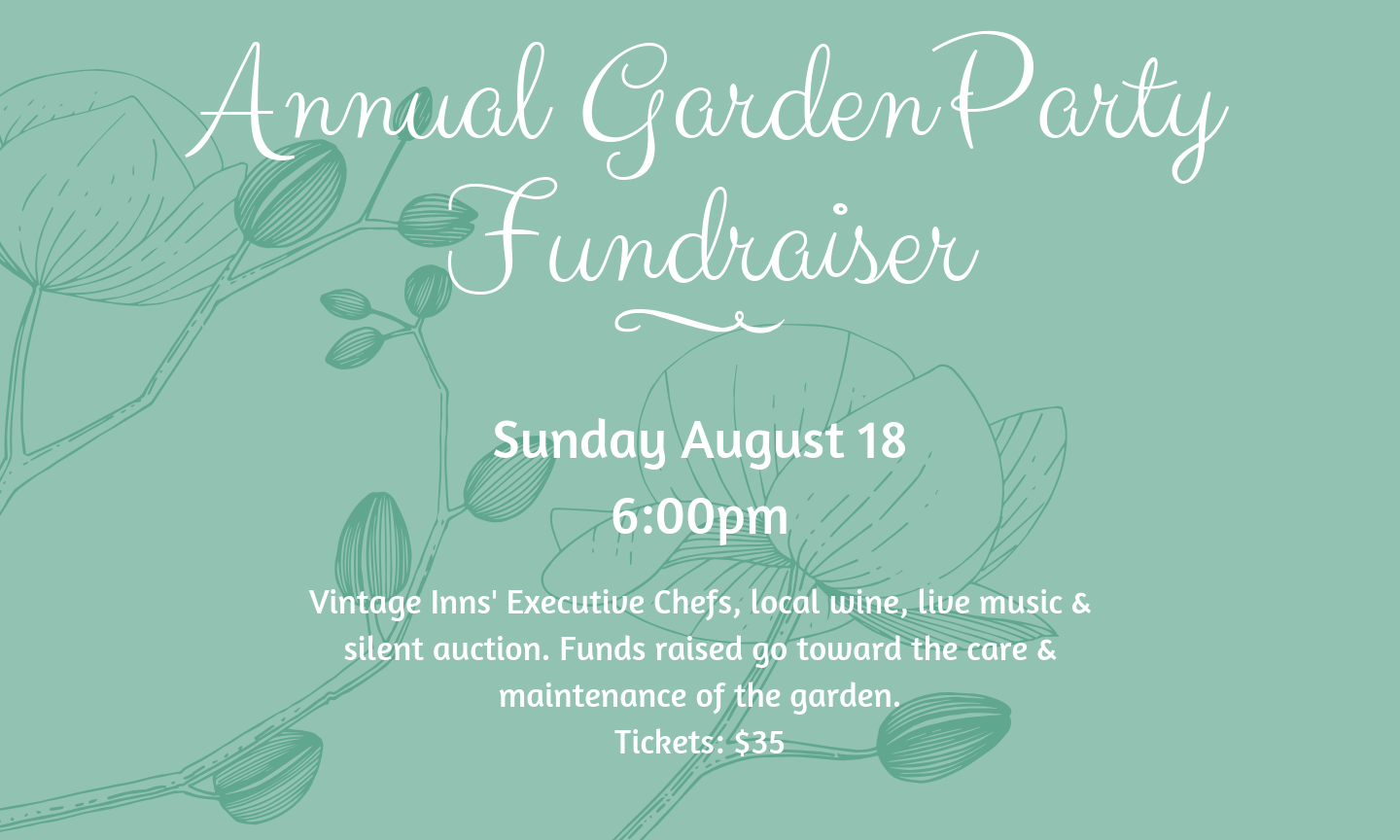 Garden Party Fundraiser Sunday August 18 6pm. click to register