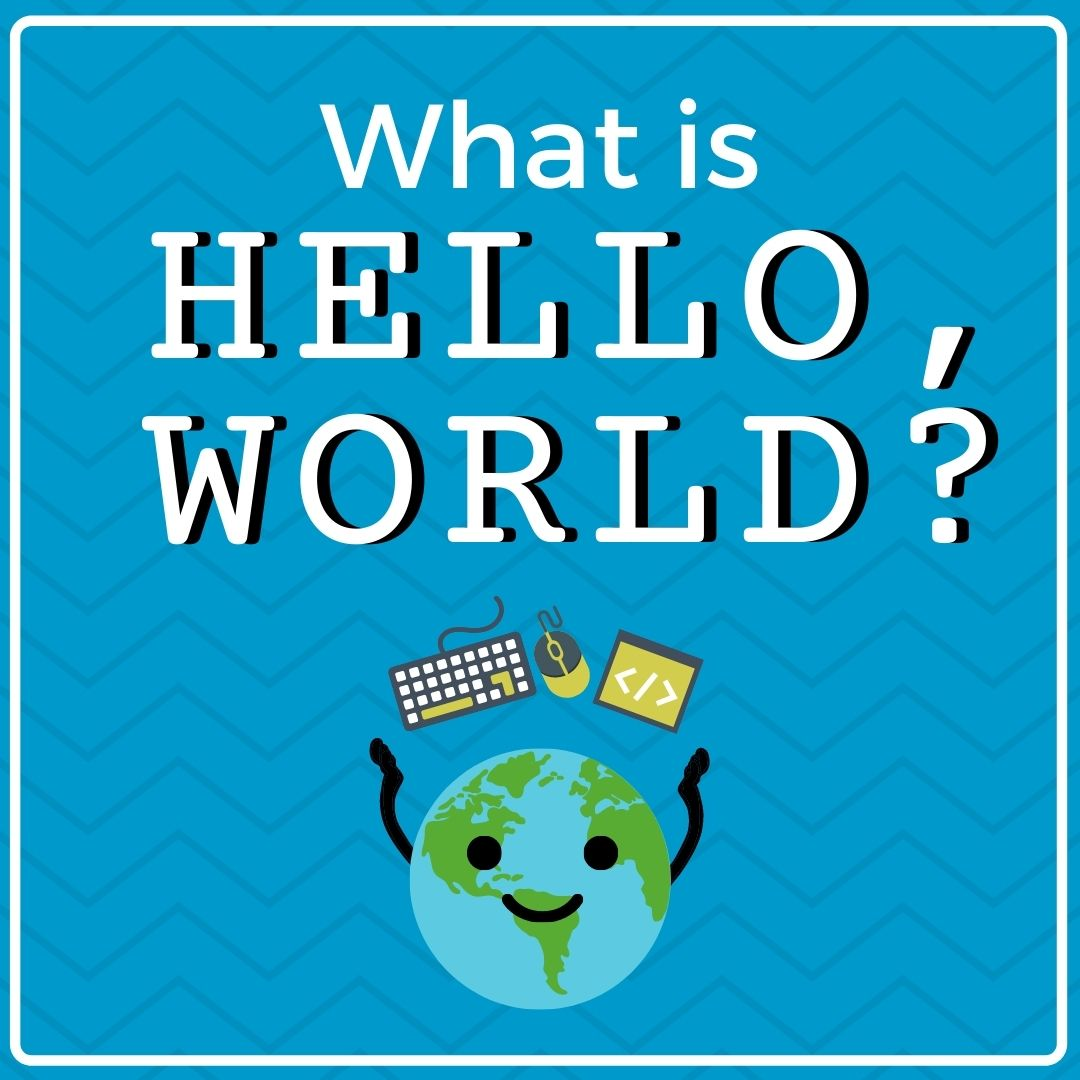 What is Hello World