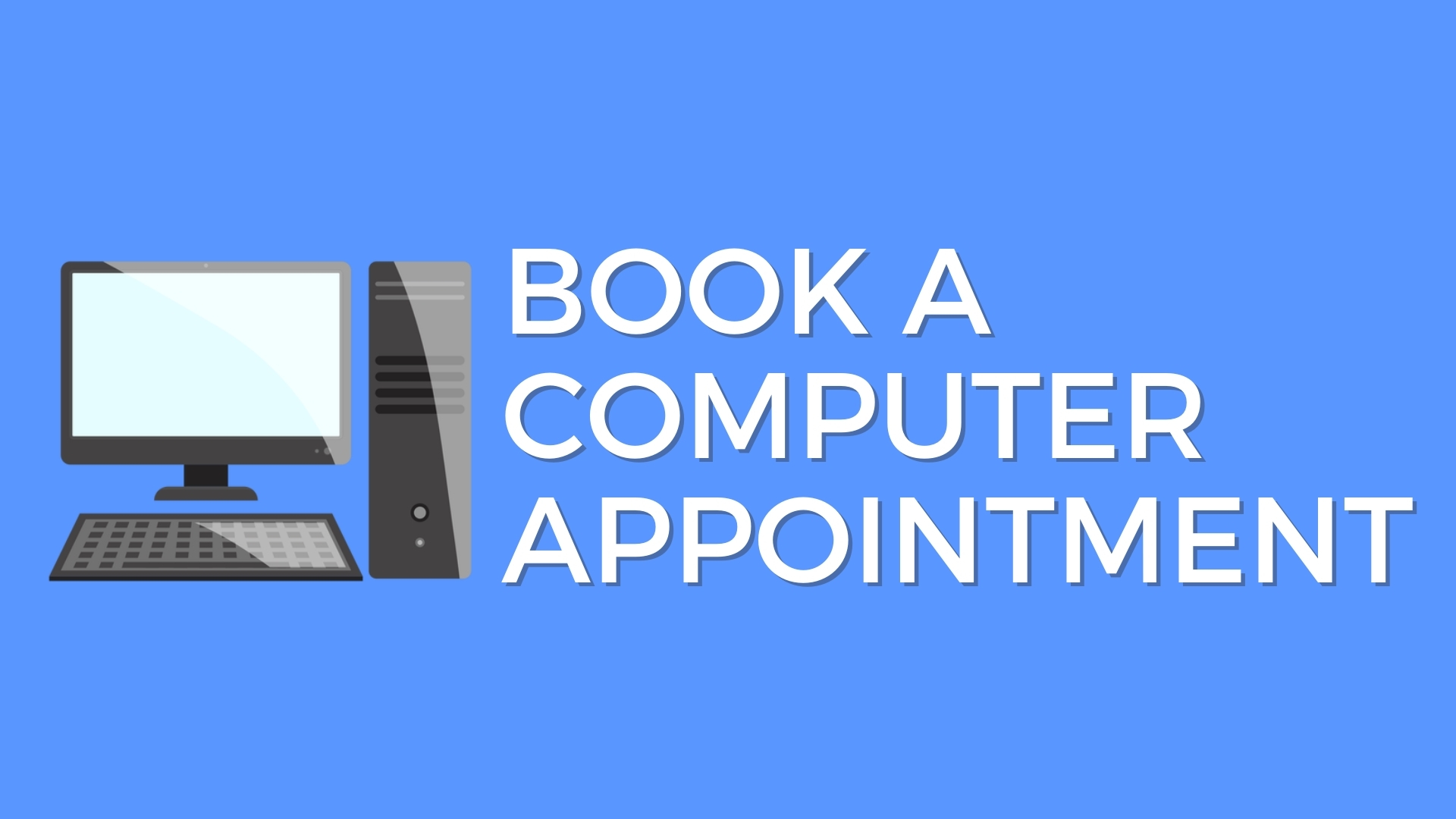 Book a Computer Appointment